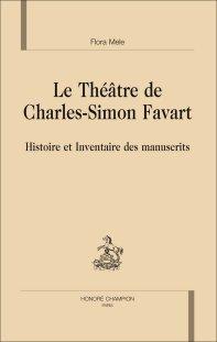 Le Théâtre de Charles-Simon Favart par Flora Mele.