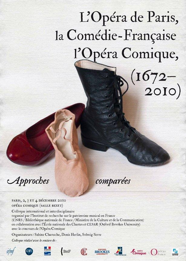 Conference: L'Opéra de Paris, La Comédie-Française, L'Opéra-Comique (1672-2010): approches comparées
