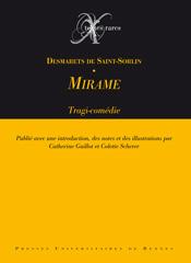 Mirame, tragi-comédie, édition de Catherine Guillot et Colette Scherer