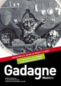 Journée d'études/ Study-day. 13e rencontre de Gadagne. Polichinelle, entre le rire et la mort. Dir. Didier Plassard
