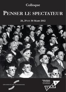 """Colloque """"Penser le spectateur"""""""