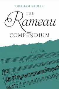 Publication : The Rameau Compendium by Graham Sadler