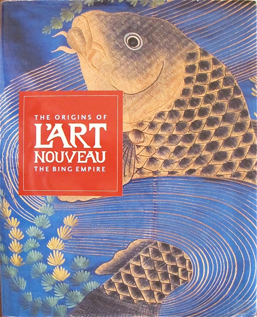 """Cover for """"The Origins of L'Art Nouveau"""", The Bing Empire, The Van Gogh Museum, Amsterdam and Mercatorfonds, Distributed by Cornell University Press, 2004"""