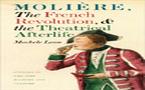 "2010 Barnard Hewitt Award: ""Moliere, the French Revolution, and the Theatrical Afterlife"" by Mechele Leon (2009)"