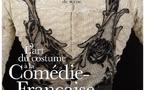 Exposition « L'art du costume à la Comédie-Française » - Centre national du costume de scène, Moulins