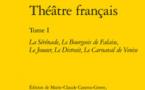Publication: Théâtre français de Regnard (t. 1). Dir. Sabine Chaouche