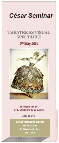 """CESAR SEMINAR: """"THEATRE AS VISUAL SPECTACLE"""" (6th May 2011 - OXFORD)"""