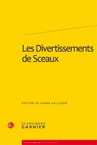 Parution: Les Divertissements de Sceaux. ed. Iona Galleron