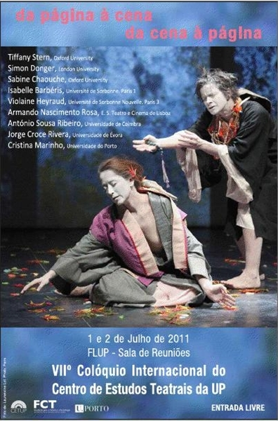 Conférence: De la page à la scène, de la scène à la page. Org. Cristina Marinho. 1er et 2 juillet (Porto).