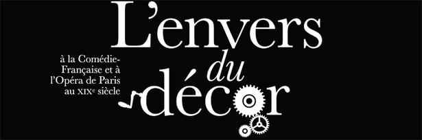 Exposition: L'Envers du décor (28 janvier - 20 mai 2012).