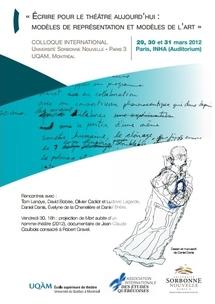 Conférence: « ÉCRIRE POUR LE THÉÂTRE AUJOURD'HUI : MODÈLES DE REPRÉSENTATION ET MODÈLES DE L'ART »