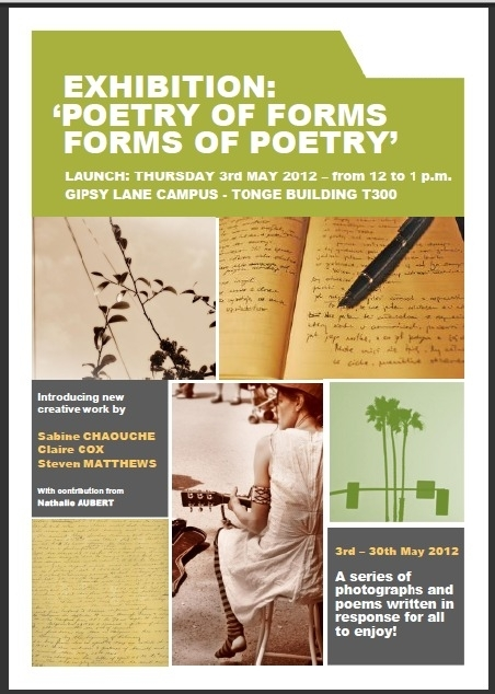 OXFORD: POETRY OF FORMS, FORMS OF POETRY, 3rd May 2012. Sabine Chaouche, Claire Cox, Steven Matthews