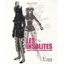 Rappel parution: Les insolites, formes et matières des costumes de scène par Noëlle Giret, Alain Batifoulier, Noëlle Guibert, Joël Huthwohl
