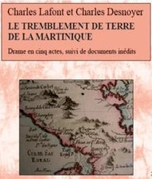 Parution: Le Tremblement de terre de la Martinique, de Lafont et Desnoyer (1840), éd. Barbara Cooper.