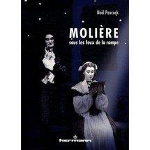 Publication: Molière sous les feux de la rampe par Noël Peacock