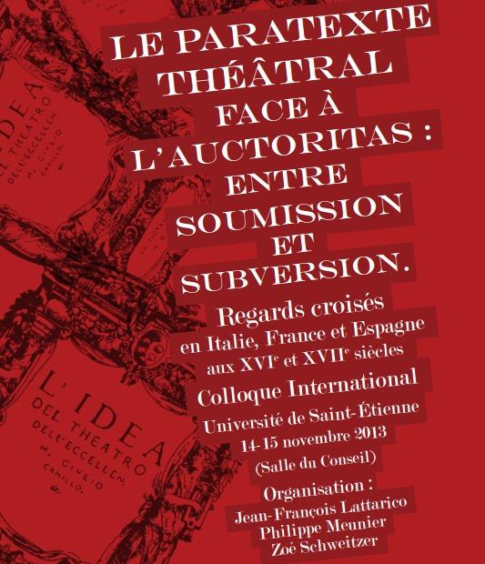 Colloque: Le Paratexte théâtral face à l'Auctoritas :  entre soumission et subversion. 14-15 novembre.
