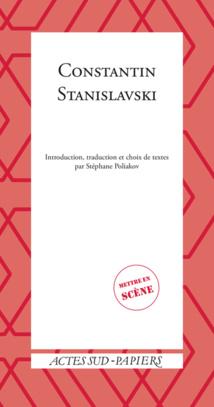 Parution: Constantin Stanislavski par Stéphane Poliakov