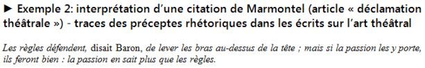 Marmontel, « article déclamation », Encyclopédie, 1753 ; (in) Ecrits sur l'art théâtral (1753-1801), Spectateurs, I., p. 684 (pagination originale entre crochets).