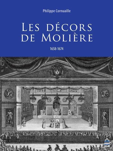 Parution : Les Décors de Molière par P. Cornuaille