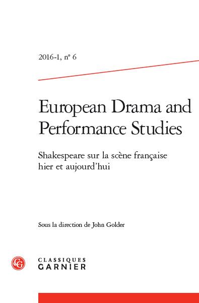 EDPS n°6: Shakespeare sur la scène française hier et aujourd'hui. John Golder (dir.)