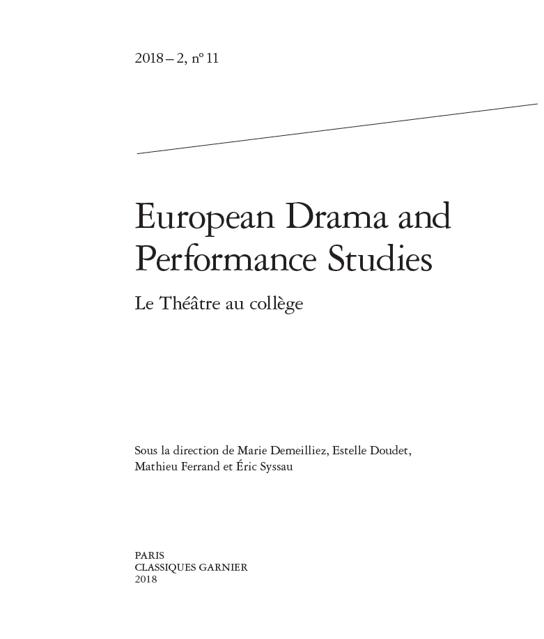 Le Théâtre au Collège. Sous la direction de Marie Demeilliez, Estelle Doudet, Mathieu Ferrand et Éric Syssau, EDPS, n°11 - 2018-2