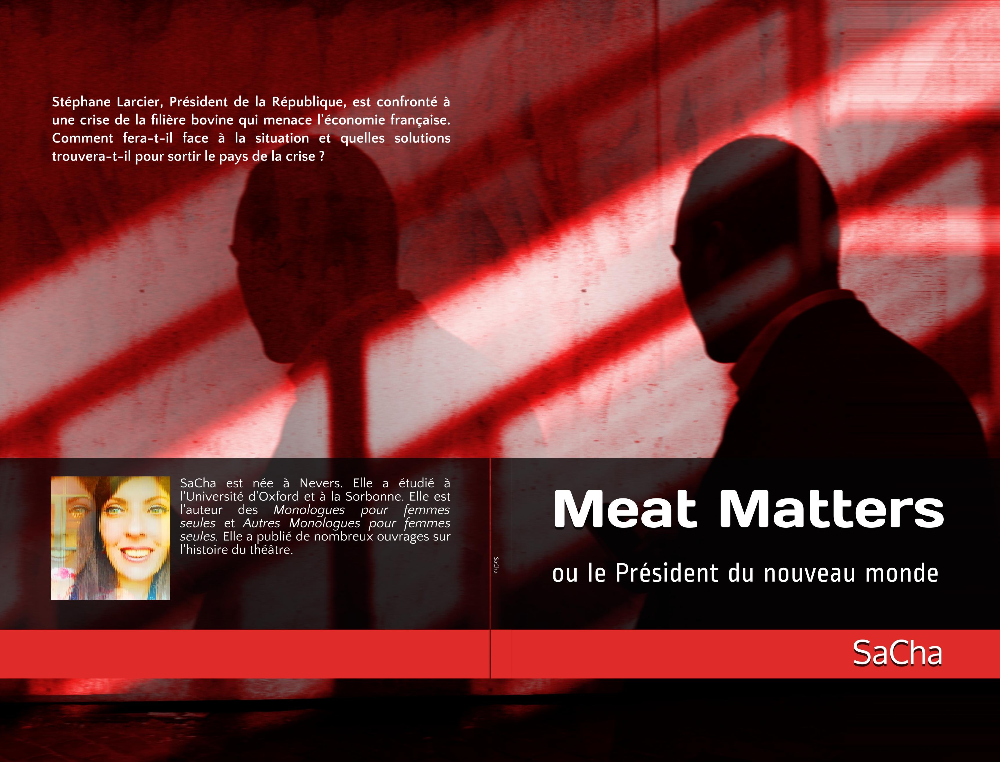 Publication: Meat Matters ou le Président du nouveau monde par SaCha