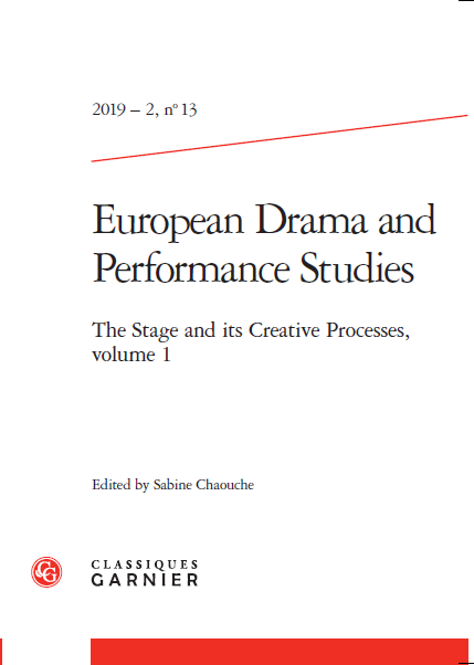 Publication: The Stage and its Creative Processes. Sabine Chaouche (ed.)