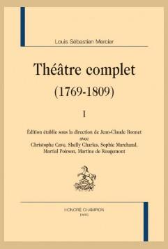 Parution : Théâtre de Louis Sébastien Mercier (1769-1809)