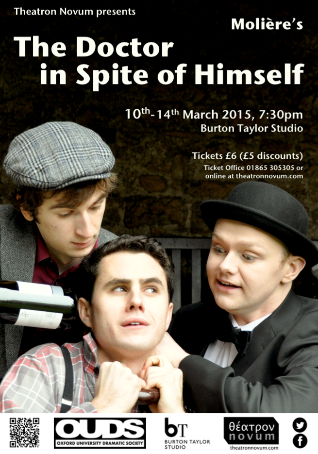 Oxford, Burton Taylor Studio, 10-14 March: The Doctor in Spite of Himself by Molière