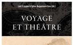 """""""Voyage et Théâtre"""", sous la direction de Loïc Guyon et Sylvie Requemora-Gros."""